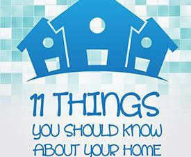 11 Things You Should Know About Your Home