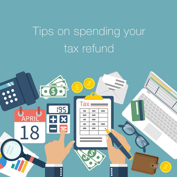 tips-on-spending-your-tax-refund